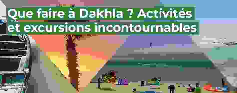 dakhla, activities, excursions
