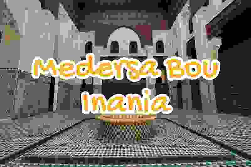medersa, bou, inania, meknes, maroc