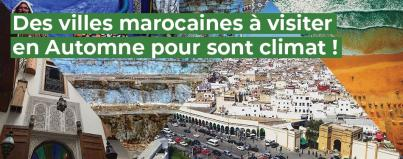 moroccan, cities, to, visit, in, autumn, for, their, climate