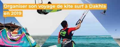 organiser, voyage, kite, surf, dakhla, 2019, maroc