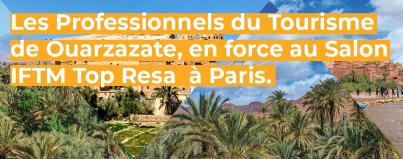 ouarzazate tourism professionals in force at the iftm top resa exhibition in paris
