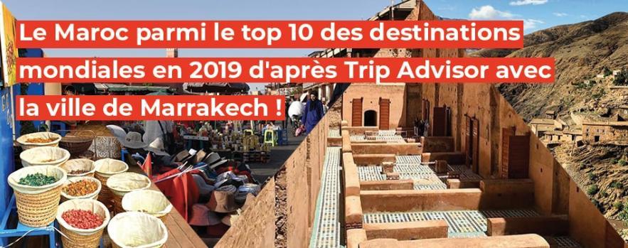 maroc top destinations mondiales 2019 trip advisor ville marrakech