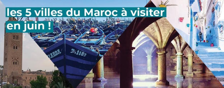 villes visiter maroc