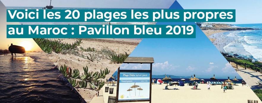 plages propres maroc pavillon bleu 2019