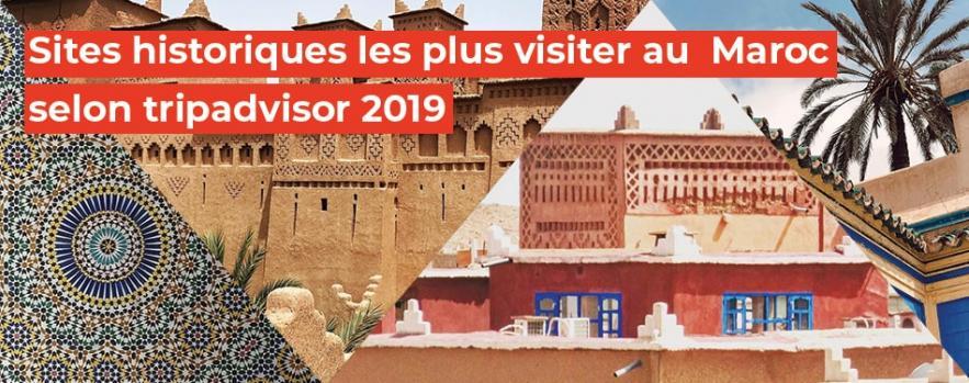 sites historiques visiter maroc