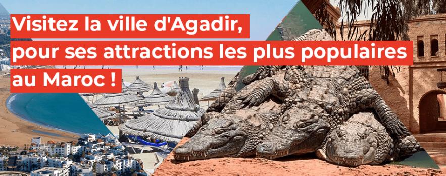 visitez ville agadir attractions populaires maroc