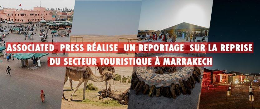 associated press realise reportage sur la reprise du secteur touristique marrakech