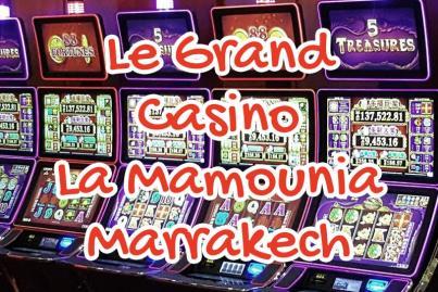 casino grand la mamounia marrakech maroc