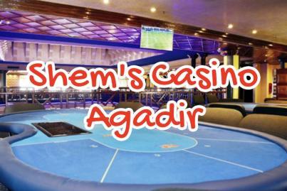 shem s casino agadir maroc
