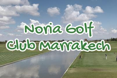 noria, golf, club, marrakech, maroc