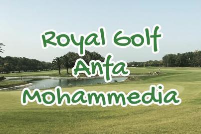royal, golf, anfa, mohammedia, maroc