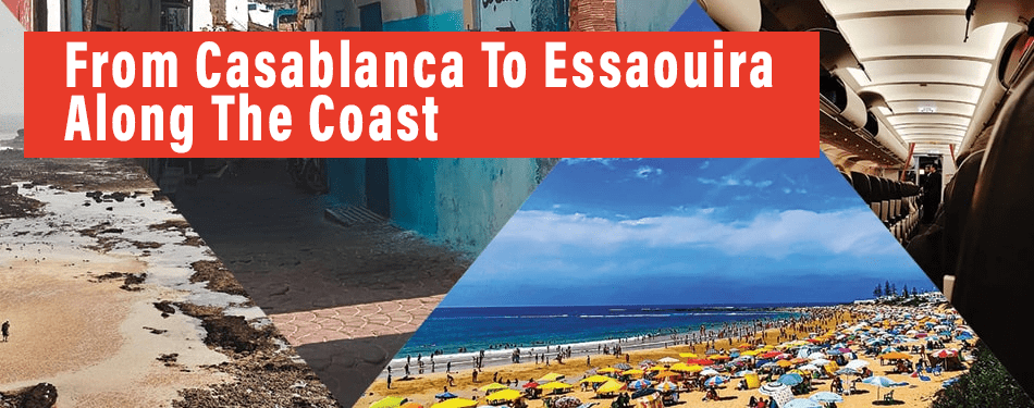 from casablanca to essaouira along the coast