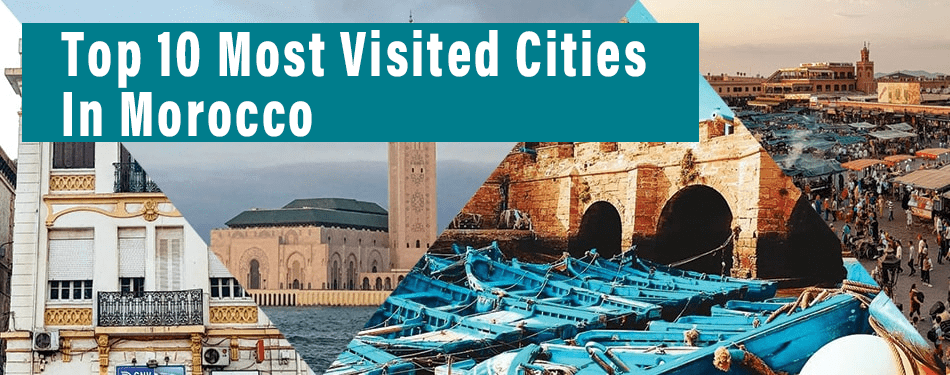 top 10 most visited cities in morocco