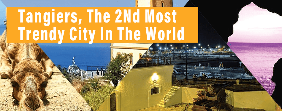 tangiers, most, trendy, city, in, the, world